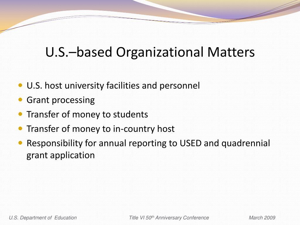 U.S.–based Organizational Matters