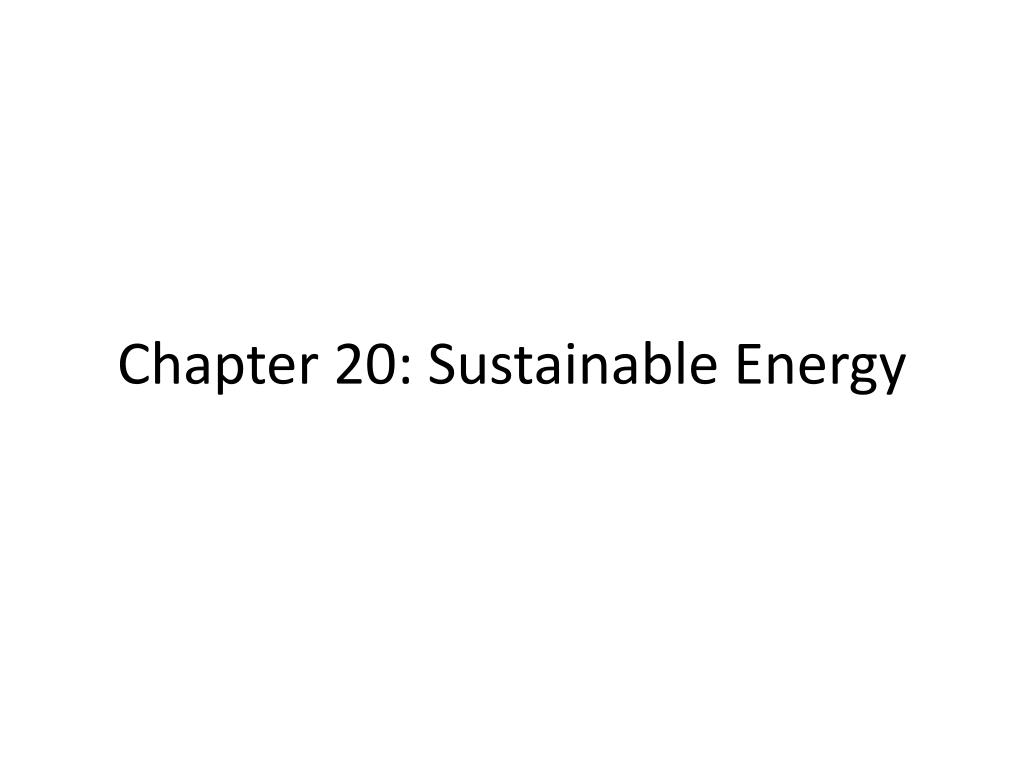 chapter 20 sustainable energy l.