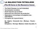la malediction petroliere the oil curse or the ressource curse