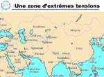 une zone d extr mes tensions
