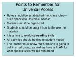 points to remember for universal access