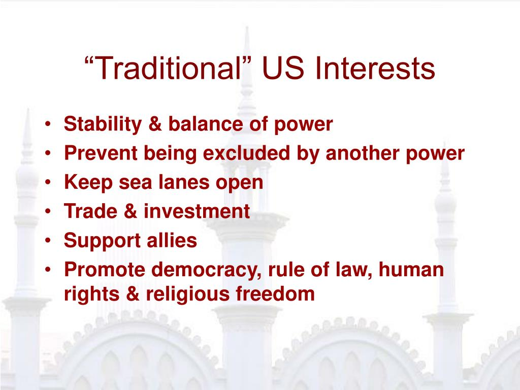 """Traditional"" US Interests"