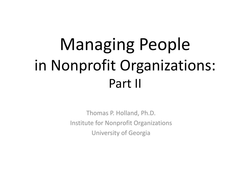 managing people in nonprofit organizations part ii l.
