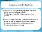 agency asymmetry problems