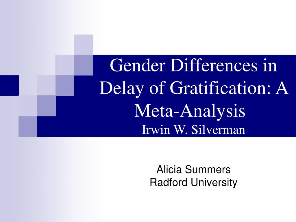 gender differences in delay of gratification a meta analysis irwin w silverman l.
