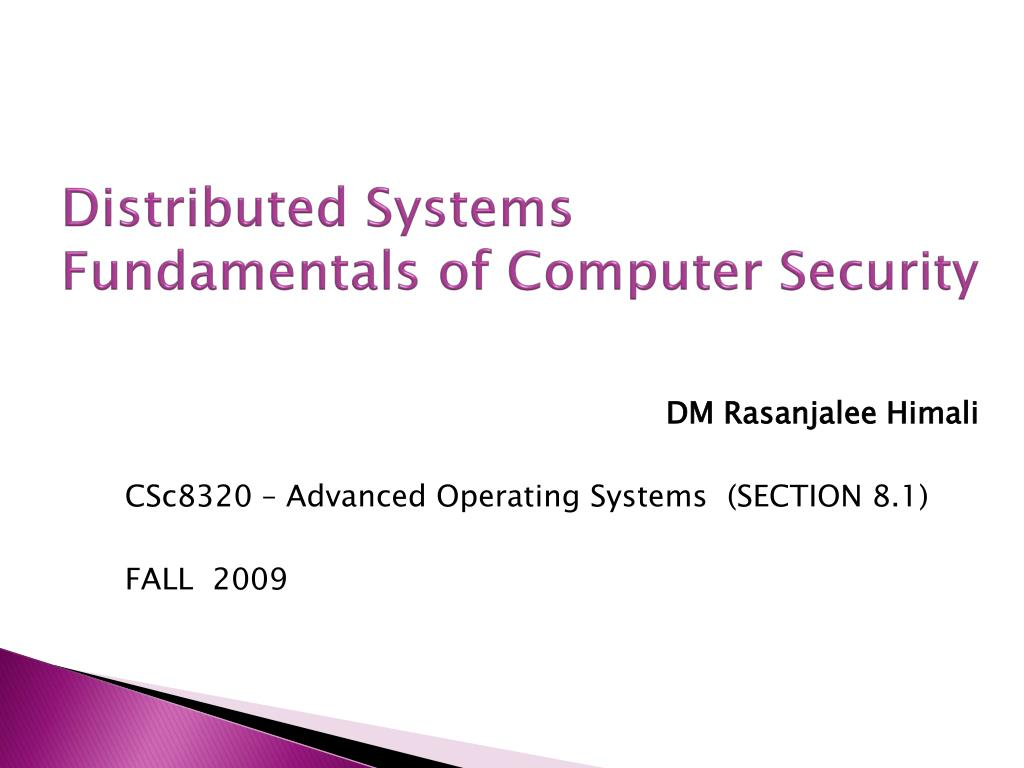distributed systems fundamentals of computer security l.