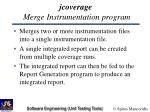 jcoverage merge instrumentation program20