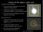 center of the object light sum