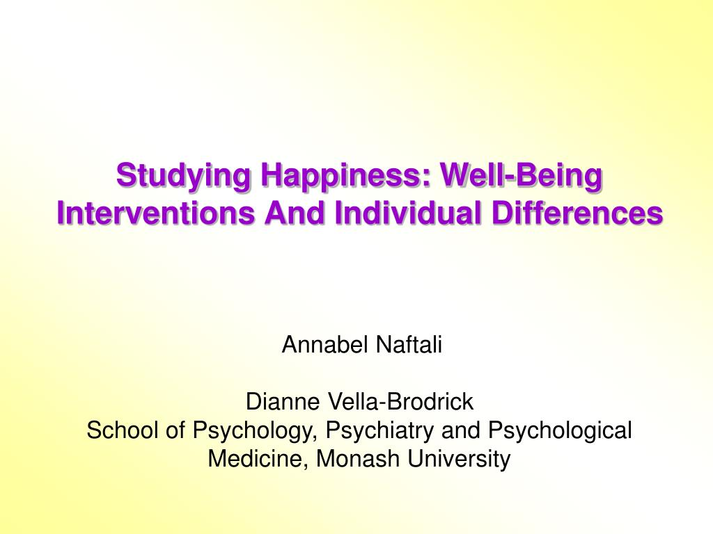 studying happiness well being interventions and individual differences l.