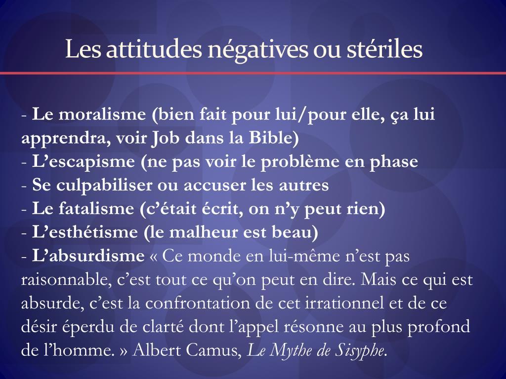 Les attitudes négatives ou stériles