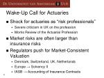wake up call for actuaries