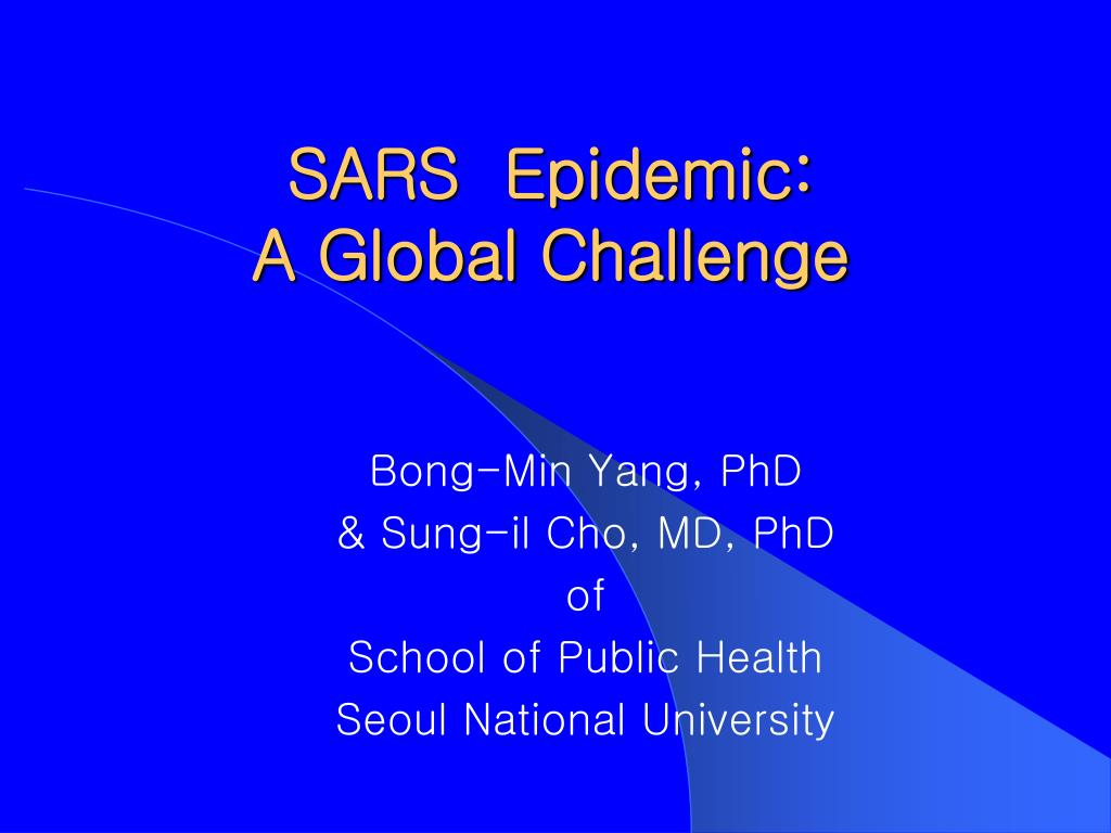 sars epidemic a global challenge l.
