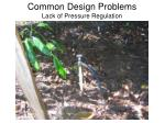 common design problems lack of pressure regulation30