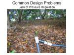 common design problems lack of pressure regulation31