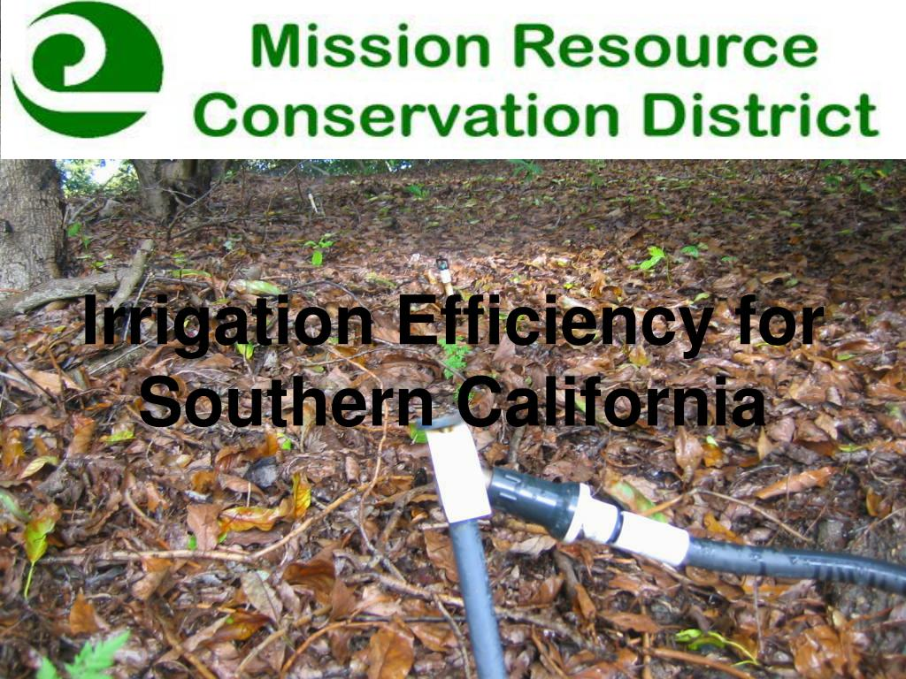 irrigation efficiency for southern california l.
