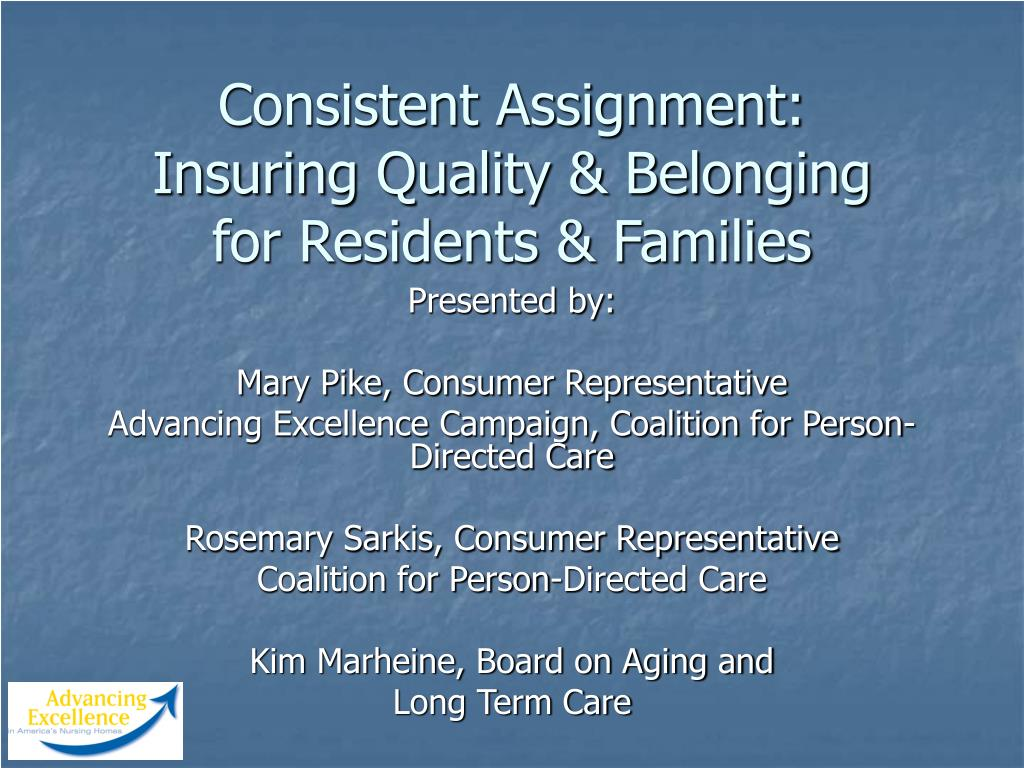 consistent assignment insuring quality belonging for residents families l.