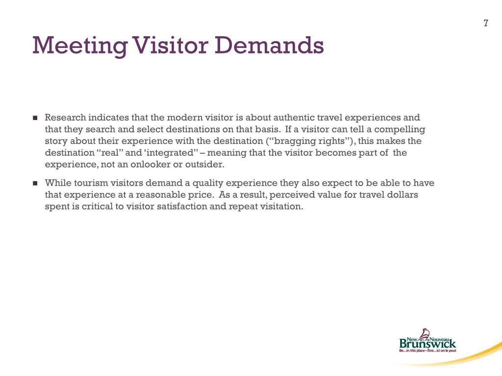 Meeting Visitor Demands