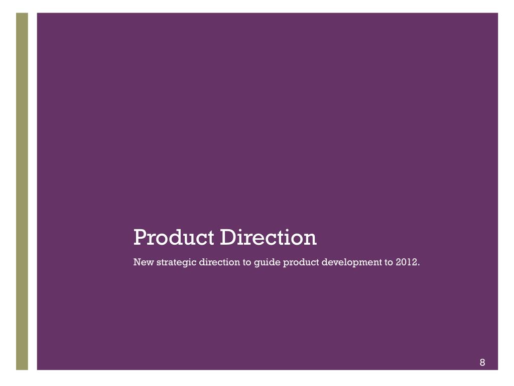 Product Direction