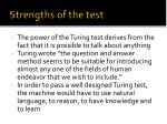strengths of the test
