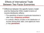 effects of international trade between two factor economies23