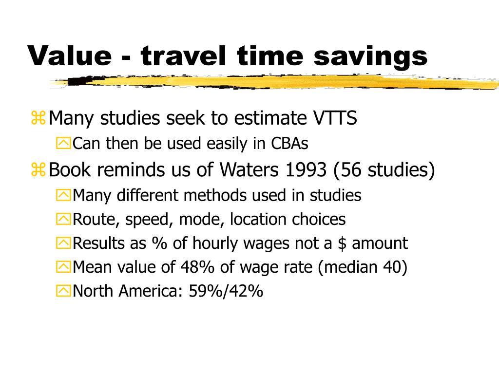 Value - travel time savings