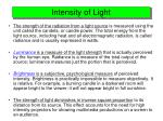 intensity of light