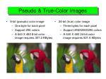 pseudo true color images