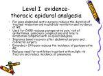 level i evidence thoracic epidural analgesia