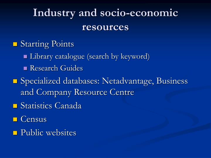 Industry and socio economic resources