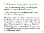global norms versus global regulations