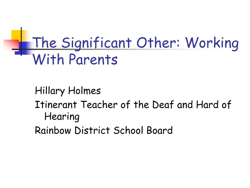 the significant other working with parents l.