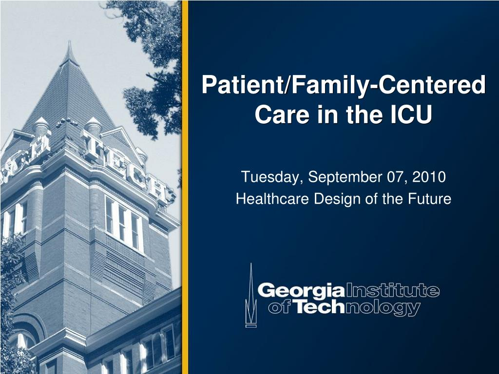 patient family centered care in the icu l.