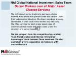 nai global national investment sales team senior brokers over all major asset classes services