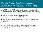 family group conferencing and aboriginal family decision making