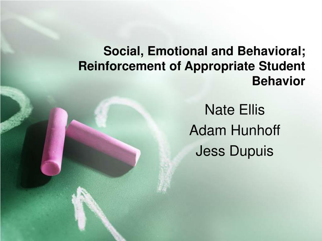 social emotional and behavioral reinforcement of appropriate student behavior l.