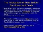 the implications of anita smith s enrollment and death17