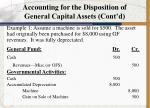 accounting for the disposition of general capital assets cont d