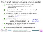 bunch length measurements using coherent radiation