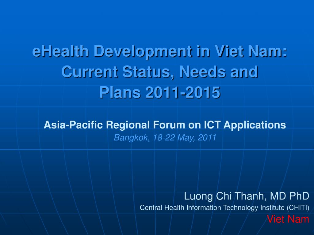 ehealth development in viet nam current status needs and plans 2011 2015 l.