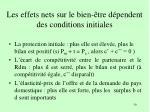 les effets nets sur le bien tre d pendent des conditions initiales