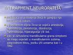 entrapment neuropatija