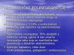 metaboli ke polineuropatije