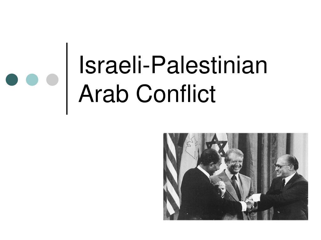 israeli palestinian arab conflict l.