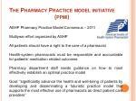 the pharmacy practice model initiative ppmi
