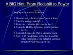 a big hint from redshift to power