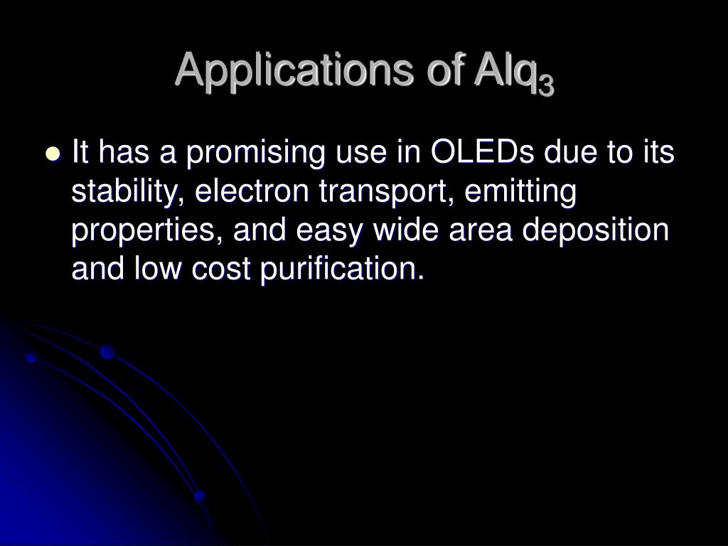 Applications of Alq