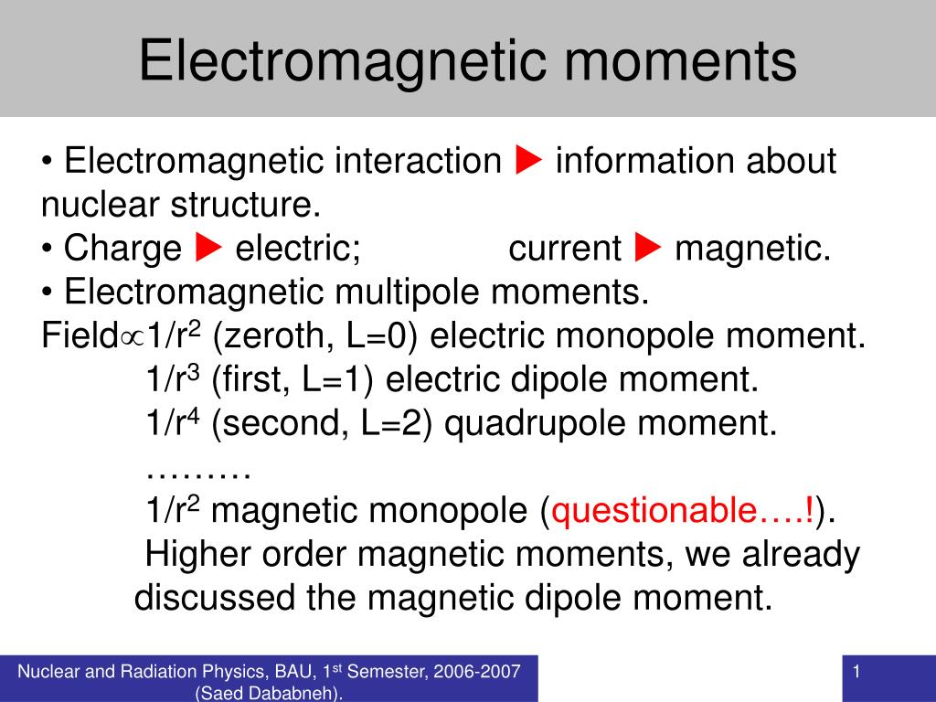 electromagnetic moments l.