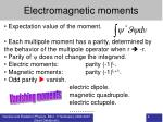 electromagnetic moments2