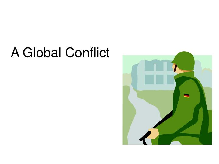a global conflict n.