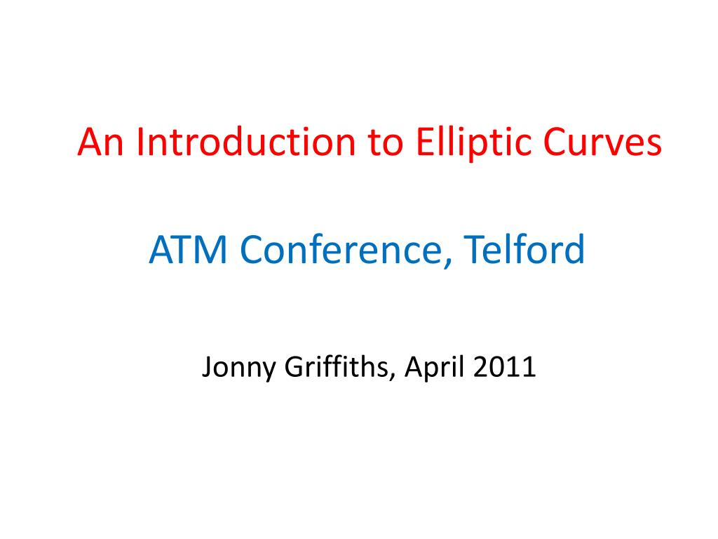 an introduction to elliptic curves l.